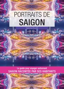 Portraits de Saigon - Hikari Éditions