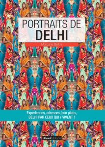 Portraits de Delhi - Editions Hikari