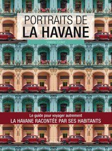Portraits de La Havane - Hikari Éditions