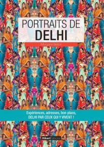 Portraits de Delhi - Éditions Hikari